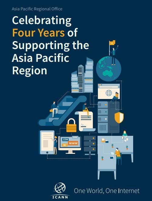 ICANN亚太运营中心发布四周年域名工作报告